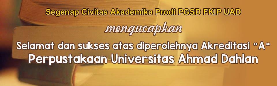Akreditasi A Perpustakaan UAD